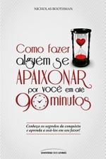 Como_Fazer_Alguem_Se_Apaixonar_Por_Voce_em_90_Minutos